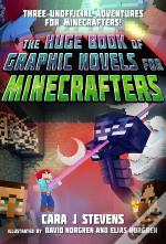The Huge Book Of Graphic Novels For Minecrafters