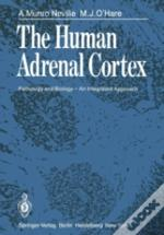 The Human Adrenal Cortex