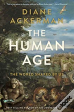 The Human Age - The World Shaped By Us