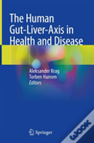 The Human Gut-Liver-Axis In Health And Disease