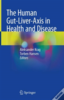 Wook.pt - The Human Gut-Liver-Axis In Health And Disease