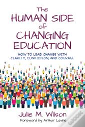 The Human Side Of Changing Education
