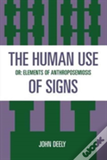 The Human Use Of Signs