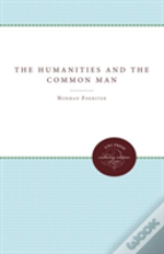 The Humanities And The Common Man