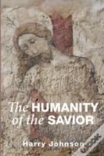 The Humanity Of The Savior