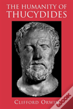 The Humanity Of Thucydides
