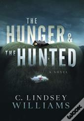 The Hunger & The Hunted