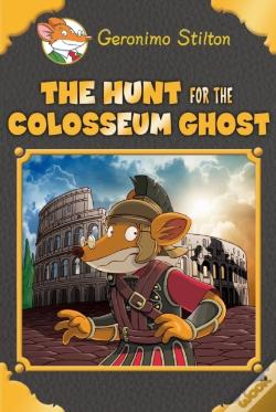 Wook.pt - The Hunt For The Colosseum Ghost (Geronimo Stilton Special Edition)