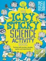 The Icky Sticky Science Activity Book