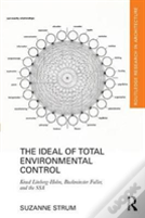 The Ideal Of Total Environmental Control