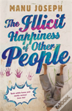 The Illicit Happiness Of Other People