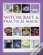 The Illustrated Encyclopedia Of Witchcraft & Practical Magic