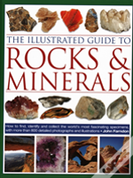 The Illustrated Guide To Rocks & Minerals