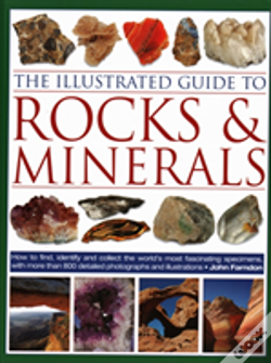 Wook.pt - The Illustrated Guide To Rocks & Minerals
