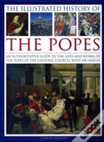 The Illustrated History Of The Popes