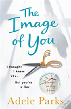 Wook.pt - The Image Of You: I Thought I Knew You. But You'Re A Liar.