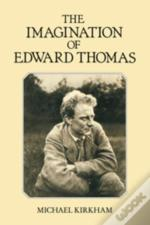 The Imagination Of Edward Thomas