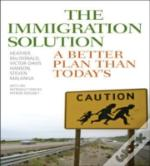 The Immigration Solution