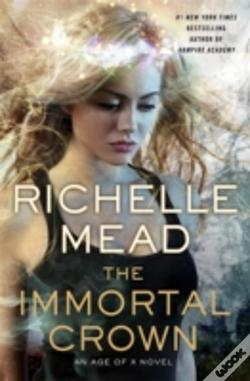 The immortal crown richelle mead livro wook the immortal crown fandeluxe Image collections