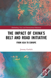 The Impact Of China'S Belt And Road Initiative