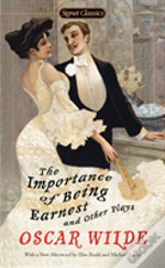 The Importance Of Being Earnest And Other Plays,