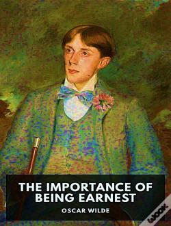 Wook.pt - The Importance Of Being Earnest