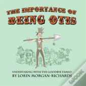 The Importance Of Being Otis