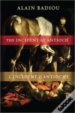 The Incident At Antioch/L'Incident D'Antioche