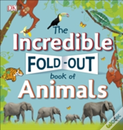 Wook.pt - The Incredible Fold-Out Book Of Animals