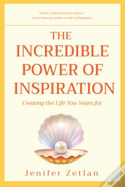 Wook.pt - The Incredible Power Of Inspiration