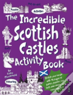 The Incredible Scottish Castles Activity Book