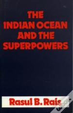 The Indian Ocean And The Superpowers