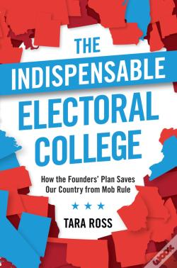 Wook.pt - The Indispensable Electoral College