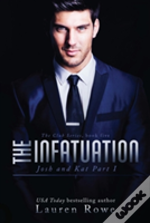 The Infatuation: Josh And Kat Part I