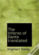 The Inferno Of Dante Translated