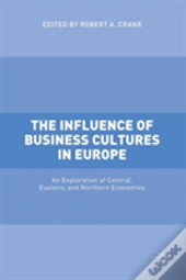 The Influence Of Business Cultures In Europe