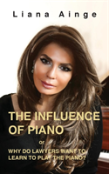 The Influence Of Piano