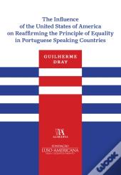 The Influence Of The United States Of America On Reaffirming The Principle Of Equality In Portuguese