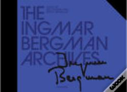 Wook.pt - The Ingmar Bergman Archives