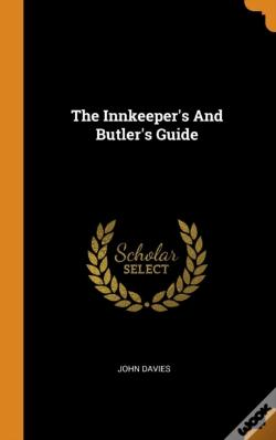 Wook.pt - The Innkeeper'S And Butler'S Guide