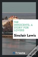 The Innocents; A Story For Lovers