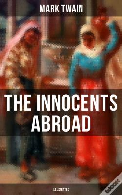 Wook.pt - The Innocents Abroad (Illustrated)