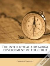 The Intellectual And Moral Development Of The Child