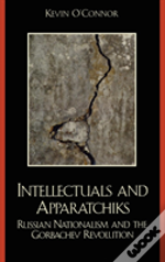 The Intellectuals And Apparatchiks