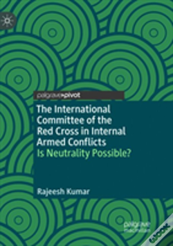 Wook.pt - The International Committee Of The Red Cross In Internal Armed Conflicts
