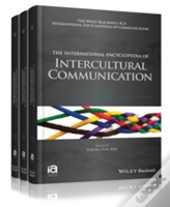 The International Encyclopedia Of Intercultural Communication