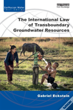 Wook.pt - The International Law Of Transboundary Groundwater Resources