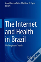 The Internet And Health In Brazil