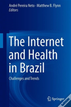 Wook.pt - The Internet And Health In Brazil