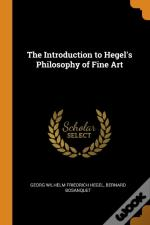 The Introduction To Hegel'S Philosophy Of Fine Art